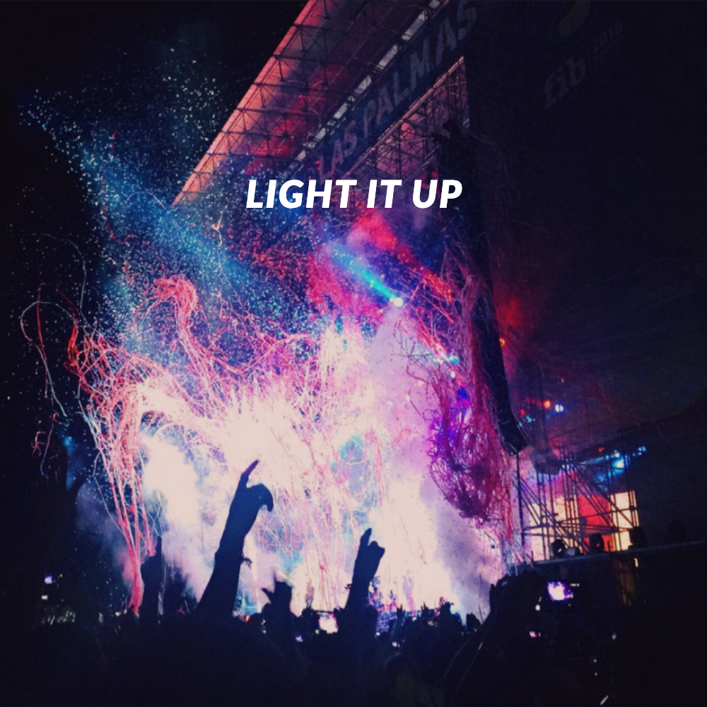 Light It Up released