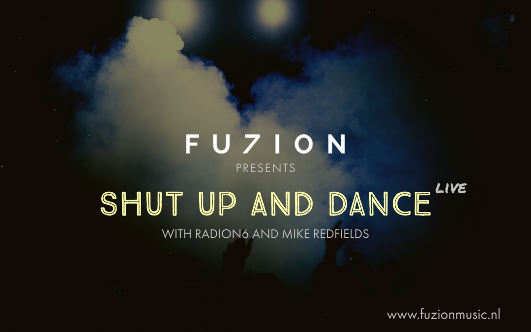 Shut up and Dance – Live